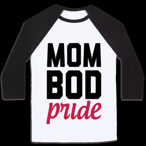 Mom Bod Pride Baseball Tee