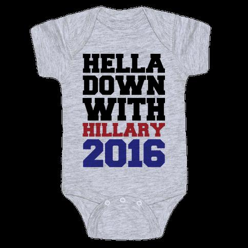 Hella Down with Hillary Baby Onesy