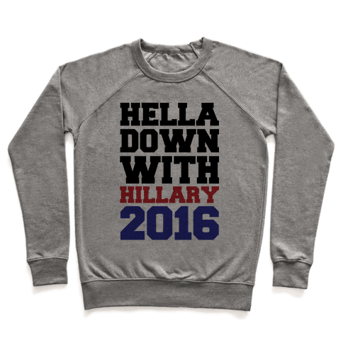 Hella Down with Hillary Pullover