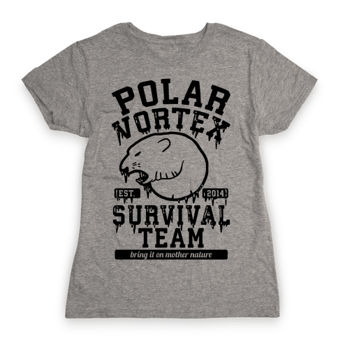 Polar Vortex Survival Team Womens T-Shirt