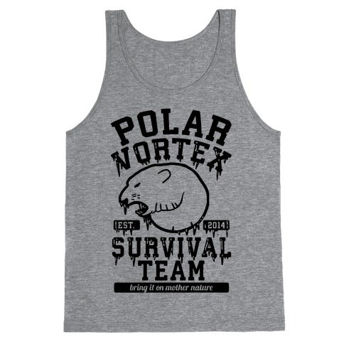 Polar Vortex Survival Team Tank Top