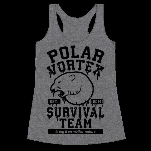 Polar Vortex Survival Team Racerback Tank Top