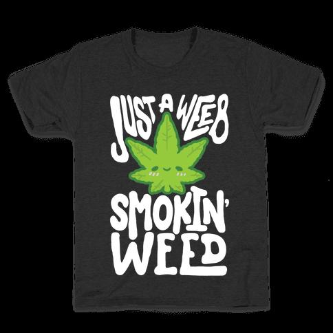 Just A Weeb Smokin' Weed Kids T-Shirt