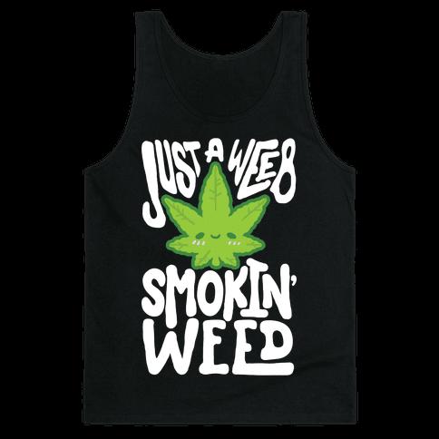 Just A Weeb Smokin' Weed Tank Top