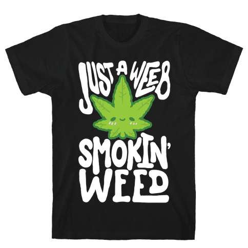 Just A Weeb Smokin' Weed Mens T-Shirt