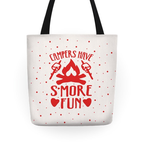 Campers Have S'more Fun Tote