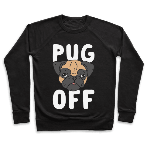 Pug Off Pullover