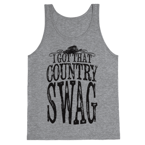 I Got That Country Swag Tank Top