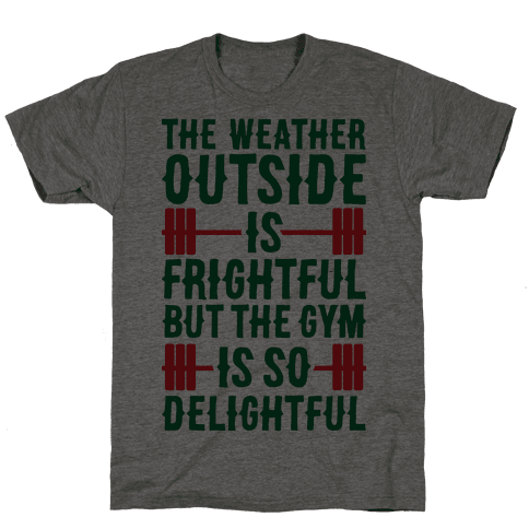 The Gym Is So Delightful Mens T-Shirt