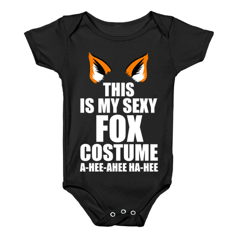 This is My Sexy Fox Costume Baby Onesy