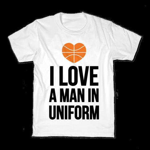 I Love a Man in Uniform (Basketball) Kids T-Shirt