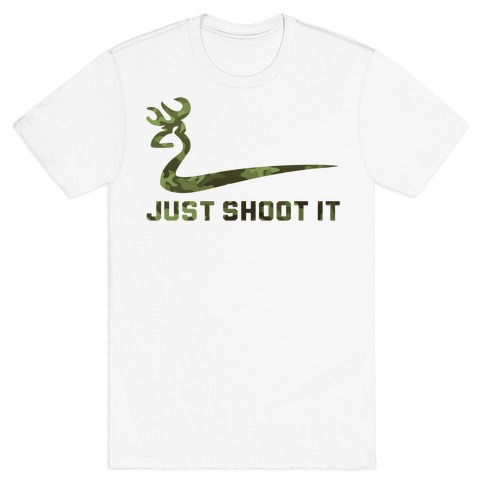 Just Shoot It T-Shirt