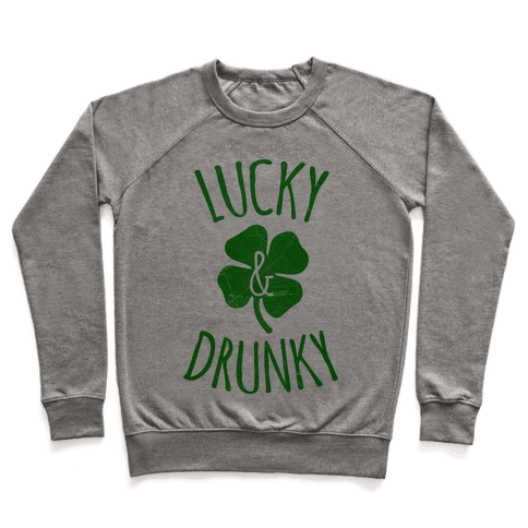 Lucky & Drunky Pullover