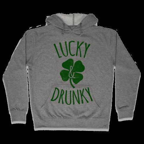 Lucky & Drunky Hooded Sweatshirt