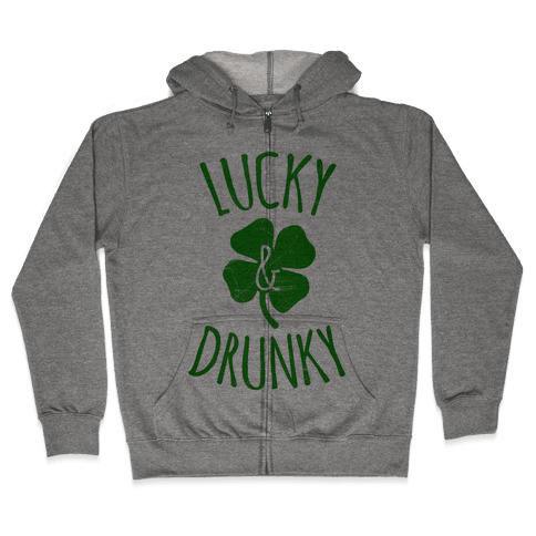 Lucky & Drunky Zip Hoodie