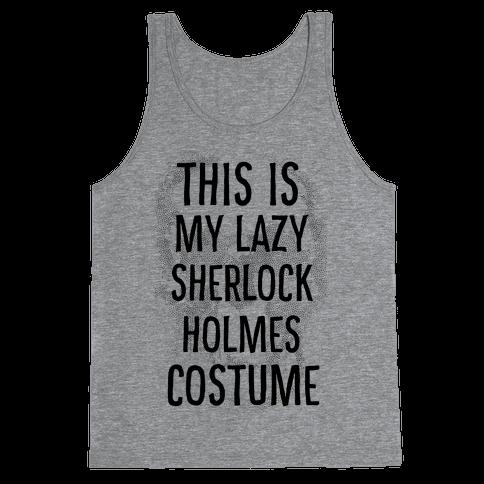 Lazy Sherlock Holmes Costume Tank Top