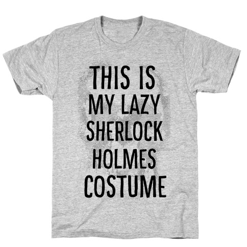 Lazy Sherlock Holmes Costume Mens T-Shirt