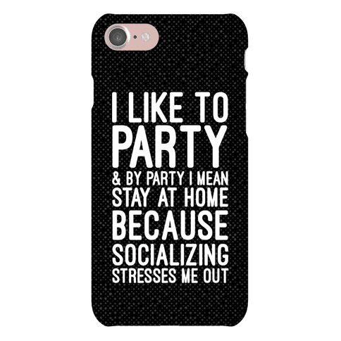 Socializing Stresses Me Out Phone Case