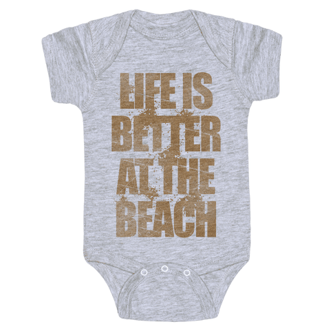 Life Is Better At The Beach Baby Onesy