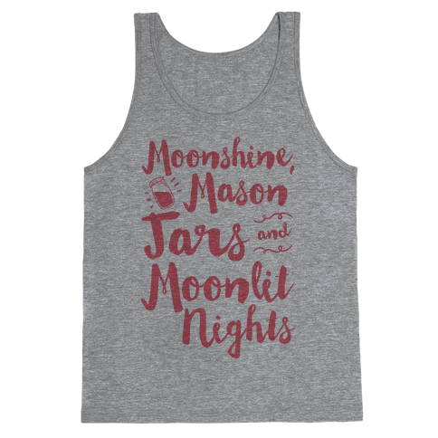 Moonshine, Mason Jars and Moonlit Nights Tank Top