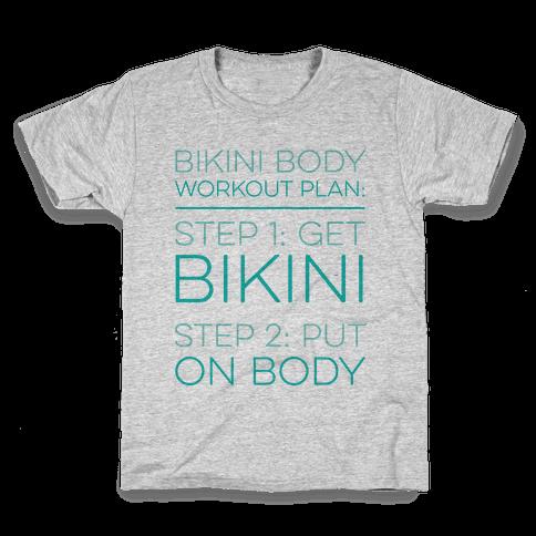 Bikini Body Workout Plan Kids T-Shirt