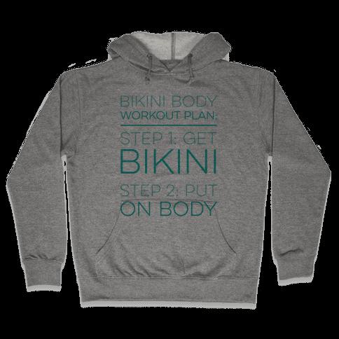Bikini Body Workout Plan Hooded Sweatshirt