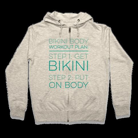 Bikini Body Workout Plan Zip Hoodie