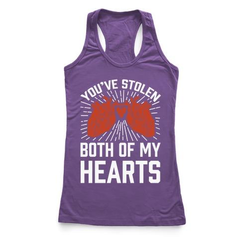 You've Stolen Both Of My Hearts Racerback Tank Top