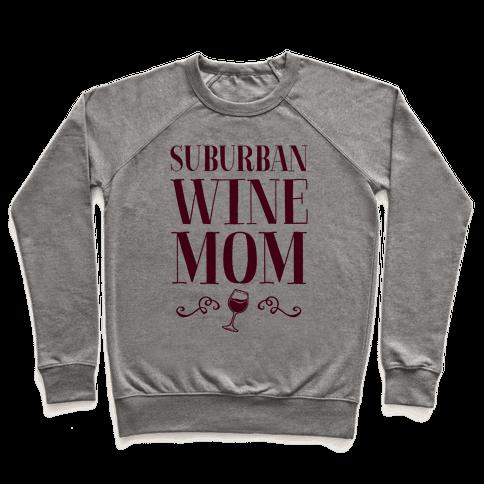 Suburban Wine Mom Pullover