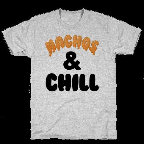 Nachos & Chill Mens T-Shirt