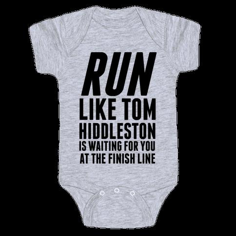 Run Like Tom Hiddleston Is Waiting Baby One-Piece