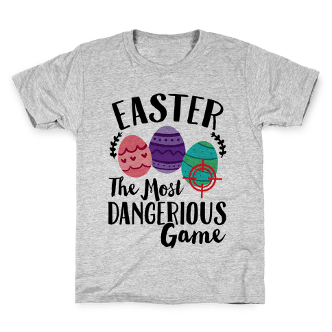 Easter: The Most Dangerous Game Kids T-Shirt
