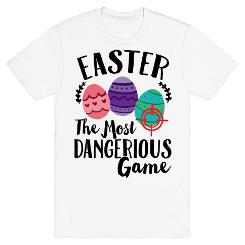 Easter: The Most Dangerous Game Mens T-Shirt