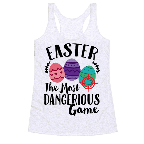 Easter: The Most Dangerous Game Racerback Tank Top