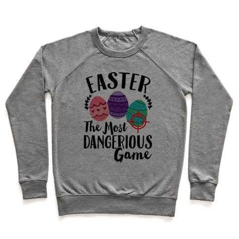 Easter: The Most Dangerous Game Pullover