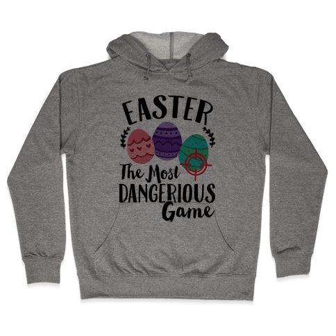 Easter: The Most Dangerous Game Hooded Sweatshirt