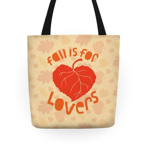 Fall Is For Lovers Tote