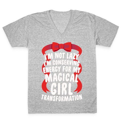 I'm Conserving Energy For My Magical Girl Transformation V-Neck Tee Shirt
