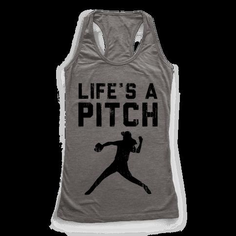 Life's A Pitch (Baseball Tee) Racerback Tank Top