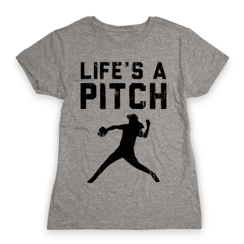 Life's A Pitch (Baseball Tee) Womens T-Shirt