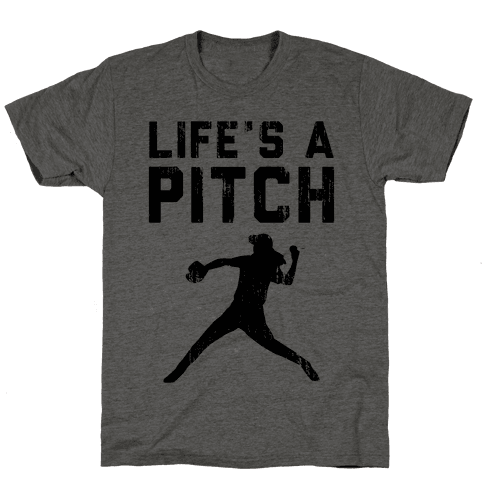 Life's A Pitch (Baseball Tee) Mens T-Shirt