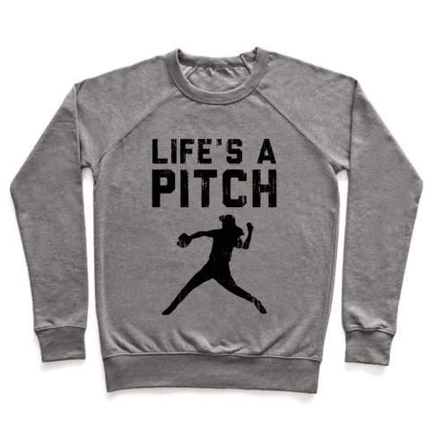 Life's A Pitch (Baseball Tee) Pullover