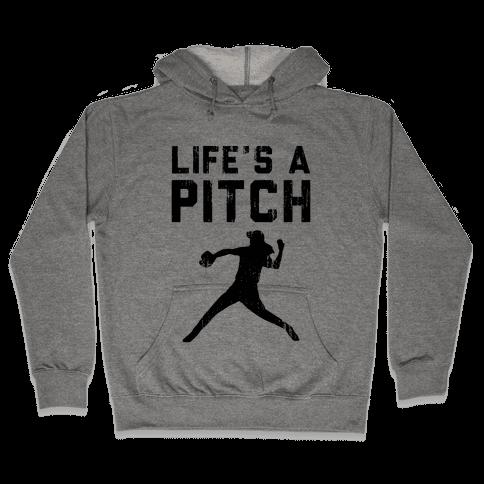 Life's A Pitch (Baseball Tee) Hooded Sweatshirt