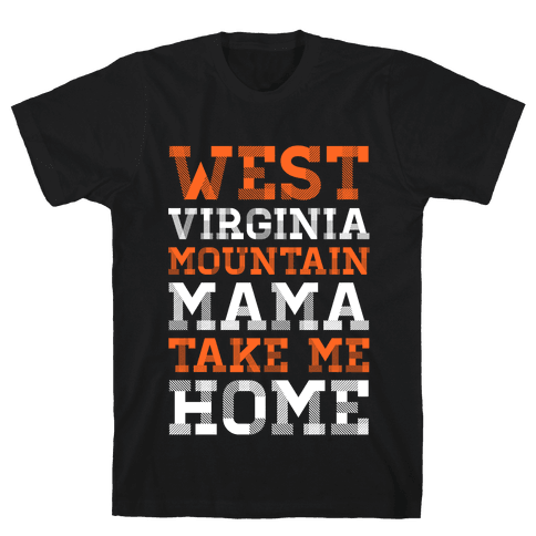 West Virginia, Mountain Mama Mens T-Shirt