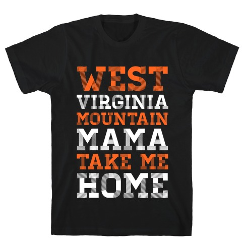 West Virginia, Mountain Mama T-Shirt