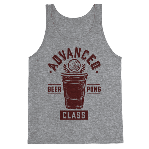 Advanced Beer Pong Class Tank Top
