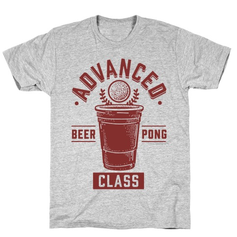 Advanced Beer Pong Class T-Shirt