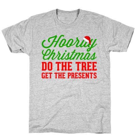Hooray Christmas T-Shirt