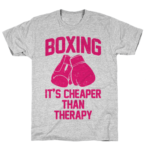 Boxing It's Cheaper Than Therapy Mens T-Shirt