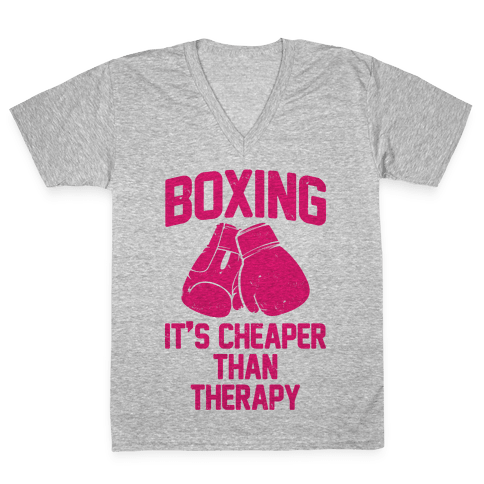 Boxing It's Cheaper Than Therapy V-Neck Tee Shirt